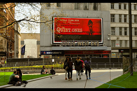 THe Quiet Ones, Billboard, Leicester Square, London