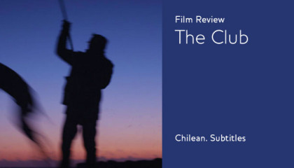 The Club, Film Review, The Catholic Church, Chilean, subtitles, 2015